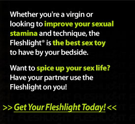 Get your Fleshlight today